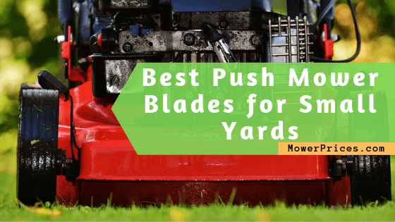 featured image for best push mower blades for small yards