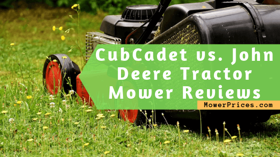featured image for Cub Cadet vs. John Deere Tractor Mowers