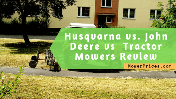 featured image for Husqvarna vs. John Deere Tractor Mowers Review